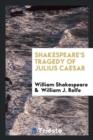 Image for Shakespeare's Tragedy of Julius Caesar