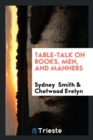 Image for Table-Talk on Books, Men, and Manners