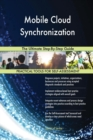 Image for Mobile Cloud Synchronization the Ultimate Step-By-Step Guide