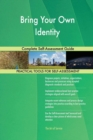 Image for Bring Your Own Identity Complete Self-Assessment Guide