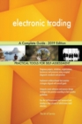 Image for electronic trading A Complete Guide - 2019 Edition