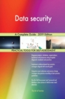 Image for Data security A Complete Guide - 2019 Edition