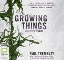 Image for Growing Things and Other Stories