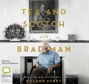 Image for Tea and Scotch with Bradman