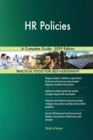 Image for HR Policies A Complete Guide - 2019 Edition