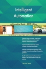 Image for Intelligent Automation A Complete Guide - 2019 Edition