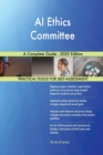 Image for AI Ethics Committee A Complete Guide - 2020 Edition