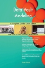 Image for Data Vault Modeling A Complete Guide - 2020 Edition