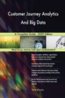 Image for Customer Journey Analytics And Big Data A Complete Guide - 2020 Edition