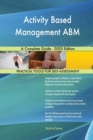 Image for Activity Based Management ABM A Complete Guide - 2020 Edition