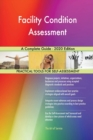 Image for Facility Condition Assessment A Complete Guide - 2020 Edition