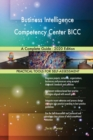 Image for Business Intelligence Competency Center BICC A Complete Guide - 2020 Edition
