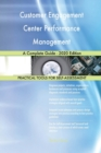 Image for Customer Engagement Center Performance Management A Complete Guide - 2020 Edition