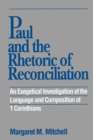 Image for Paul and the Rhetoric of Reconciliation : An Exegetical Investigation