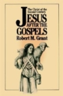Image for Jesus after the Gospels : The Christ of the Second Century