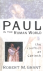 Image for Paul in the Roman World : The Conflict at Corinth
