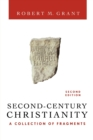Image for Second-century Christianity  : a collection of fragments