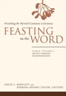 Image for Feasting on the Word : Advent through Transfiguration
