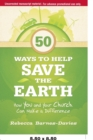 Image for 50 Ways to Help Save the Earth : How You and Your Church Can Make a Difference