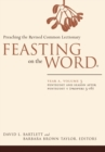 Image for Feasting on the wordYear A, volume 3,: Pentecost and season after Pentecost (propers 3-16)