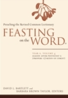 Image for Feasting on the wordYear A, volume 4,: Season after Pentecost 2 (propers 17-reign of Christ)