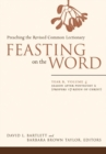 Image for Feasting on the wordYear B, volume 4,: Season after Pentecost 2 (proper 17-reign of Christ)