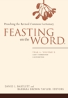 Image for Feasting on the wordYear A, volume 2,: Lent through Eastertide
