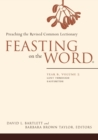 Image for Feasting on the wordYear B, volume 2,: Lent through Eastertide
