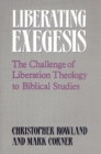Image for Liberating Exegesis : The Challenge of Liberation Theology to Biblical Studies