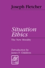 Image for Situation Ethics : The New Morality