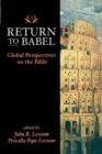 Image for Return to Babel : Global Perspectives on the Bible