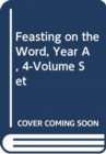 Image for Feasting on the Word, Year A, 4-Volume Set