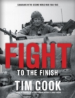 Image for Fight to the finish  : Canadians in the Second World War, 1944-1945Volume 2