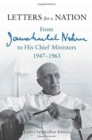 Image for Letters For A Nation : From Jawaharlal Nehru To His Chief Ministers 19471963