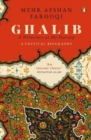 Image for Ghalib: A Wilderness at My Doorstep : A Critical Biography