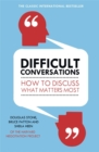Image for Difficult conversations  : how to discuss what matters most
