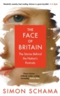 Image for The face of Britain  : the nation through its portraits