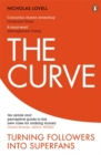 Image for The curve  : turning followers into superfans