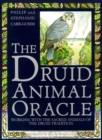 Image for The Druid Animal Oracle : Working with the Sacred Animals of the Druid Tradition