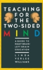 Image for Teaching for the Two-Sided Mind