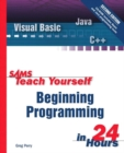 Image for Sams teach yourself beginning programming in 24 hours