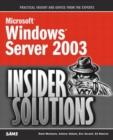 Image for Microsoft Windows Server 2003 Insider Solutions : Shortcuts and Best Practices