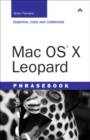 Image for Mac OS X Leopard phrasebook  : essential code and commands