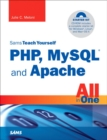 Image for Sams teach yourself PHP, MySQL and Apache all in one