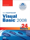 Image for Sams teach yourself Visual Basic 2008 in 24 hours  : complete starter kit