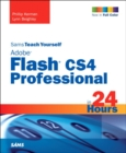 Image for Sams teach yourself Adobe Flash CS4 Professional in 24 hours
