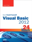 Image for Sams teach yourself Visual Basic 2012 in 24 hours