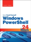 Image for Sams teach yourself Windows PowerShell 5 in 24 hours