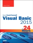 Image for Sams teach yourself Visual Basic 2015 in 24 hours