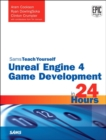 Image for Sams teach yourself Unreal engine 4 game development in 24 hours
